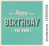retro style happy birthday card ... | Shutterstock .eps vector #195059528