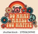70s retro groovy do what makes... | Shutterstock .eps vector #1950624940