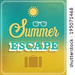 summer escape typographic... | Shutterstock .eps vector #195071468