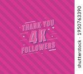 thank you 4k followers...   Shutterstock .eps vector #1950763390