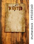 wild west wanted poster on... | Shutterstock . vector #195103160
