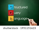 Sql   Structured Query Language ...