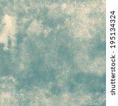 grunge texture | Shutterstock . vector #195134324