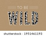 decorative wild text with...   Shutterstock .eps vector #1951461193