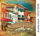 burano  venice island  colorful ... | Shutterstock . vector #195172028