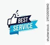 best service label sign for... | Shutterstock .eps vector #1952005840