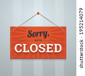 sorry we are closed red sign on ... | Shutterstock .eps vector #195214079