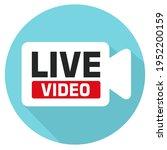 vector media icon live video.... | Shutterstock . vector #1952200159