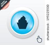 muffin sign icon. cupcake...