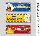 happy labor day banner set....   Shutterstock .eps vector #1952399989