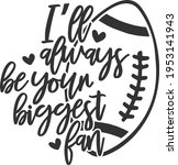 I'll Always Be Your Biggest Fan ...