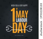 1 may   happy labour day.... | Shutterstock .eps vector #1953228133