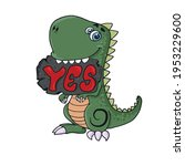 a funny dinosaur with a sign in ... | Shutterstock .eps vector #1953229600