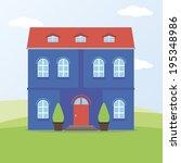 vector illustration of house   Shutterstock .eps vector #195348986