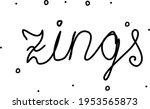 zings phrase handwritten....   Shutterstock .eps vector #1953565873