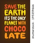 planet with chocolate lettering ... | Shutterstock . vector #195359666