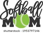softball mom   softball design | Shutterstock .eps vector #1953797146