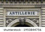 "Old sign ""artillerie"" on a Parisian building"