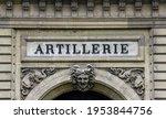 "Old sign ""artillerie"" on a Parisian building"