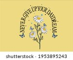 never give up butterfly daisy... | Shutterstock .eps vector #1953895243