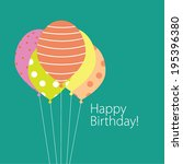 balloon greeting birthday card... | Shutterstock .eps vector #195396380