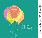balloon greeting birthday card... | Shutterstock .eps vector #195396380