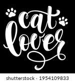 cat lover handwritten sign.... | Shutterstock .eps vector #1954109833