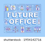 future office word concepts...