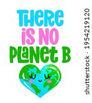 there is no planet b   earth...   Shutterstock .eps vector #1954219120