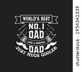 world's best no. 1 dad like a... | Shutterstock .eps vector #1954342339