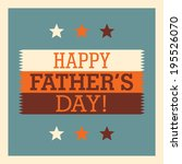 retro father's day card. vector ... | Shutterstock .eps vector #195526070
