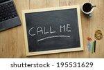 call me written on a chalkboard ... | Shutterstock . vector #195531629