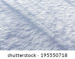 background of fresh snow with... | Shutterstock . vector #195550718