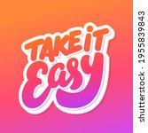 take it easy. vector... | Shutterstock .eps vector #1955839843