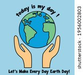 Let's Make Every Day Earth Day