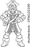 a pirate cartoon character... | Shutterstock .eps vector #1956132100