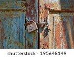 Rusty Lock On Old Vintage Rura...