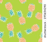 seamless pineapple background... | Shutterstock .eps vector #195654290