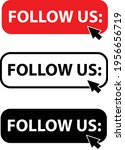 follow us button with cursor...