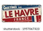greetings from le havre vintage ... | Shutterstock .eps vector #1957067323