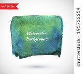 vector watercolor texture for... | Shutterstock .eps vector #195722354