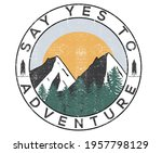 Mountain outing  adventure for t-shirt and apparel design, typography, print, sticker , poster design and others.