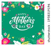happy mother's day greeting... | Shutterstock .eps vector #1958319196