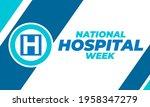 national hospital week. first... | Shutterstock .eps vector #1958347279