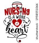 nursing is the work of heart  ... | Shutterstock .eps vector #1958551066