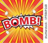 bomb  wording in comic speech... | Shutterstock .eps vector #195869168