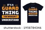 guard t shirt design. it's a...   Shutterstock .eps vector #1958784346