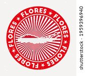 Flores Round Stamp. Logo Of...