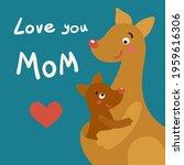 Love You Mom  Greeting Card...