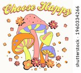 Choose Happy Slogan Print With...
